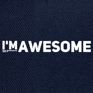 i'm so f* awesome weiss - Snapback Cap