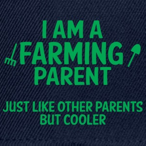 Farmer / Farmer / Farmer: I am a parent Farming - Snapback Cap