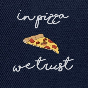 In pizza we trust - Casquette snapback
