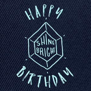 Happy Birthday T-Shirt & Hoody - Snapback Cap