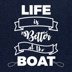 Sailing: Life is better at the boat - Snapback Cap