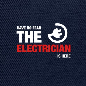 Have No Fear The Electrician Is Here - Snapback Cap