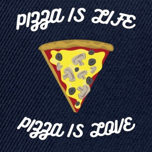 ♥ Pizza is Life ♥ Pizza is Love ♥ Fun T-Shirt - Snapback Cap