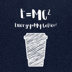 Kaffee: E= MC² - Energy = My Coffee - Snapback Cap