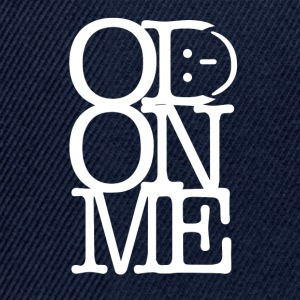 OD ON ME – White - Snapback Cap
