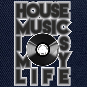House Music is my life - Snapback-caps