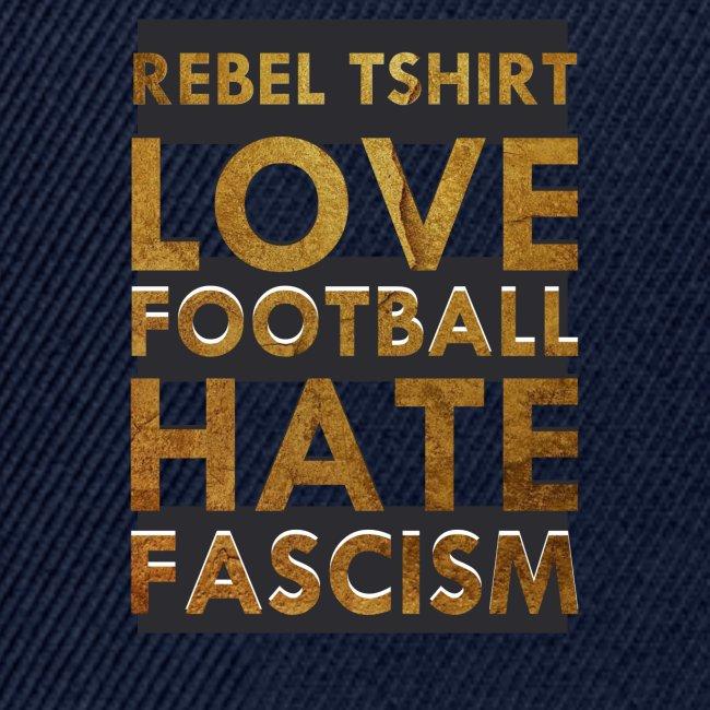 LOVE FOOTBALL HATE FASCISM