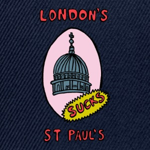 London's St Paul's SUCKS - Snapback Cap