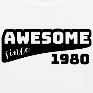 Awesome since 1980 / Birthday shirt - Men's Premium Tank Top