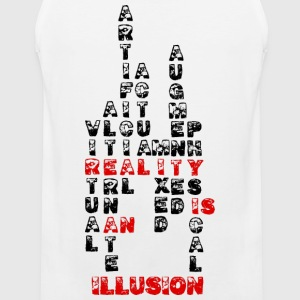 Reality is an illusion - Men's Premium Tank Top