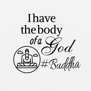 I have the body of a god too bad it's Buddha - Men's Premium Tank Top