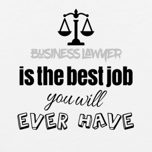 Business lawyer is the best job you will ever have - Männer Premium Tank Top