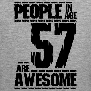 PEOPLE IN AGE 57 ARE AWESOME - Men's Premium Tank Top