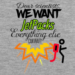 We need jet packs everything else can wait - Männer Premium Tank Top
