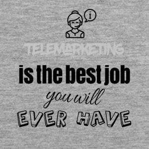 Telemarketing is the best job you will ever have - Men's Premium Tank Top