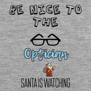 Be nice to the optician Santa is watching - Men's Premium Tank Top