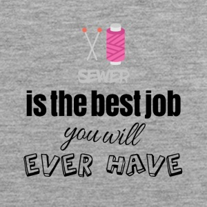 Sewer is the best job you will ever have - Männer Premium Tank Top