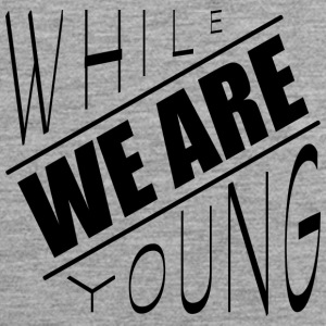 While we are young - Men's Premium Tank Top