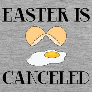 Easter / Easter Bunny: Easter Is Canceled - Men's Premium Tank Top
