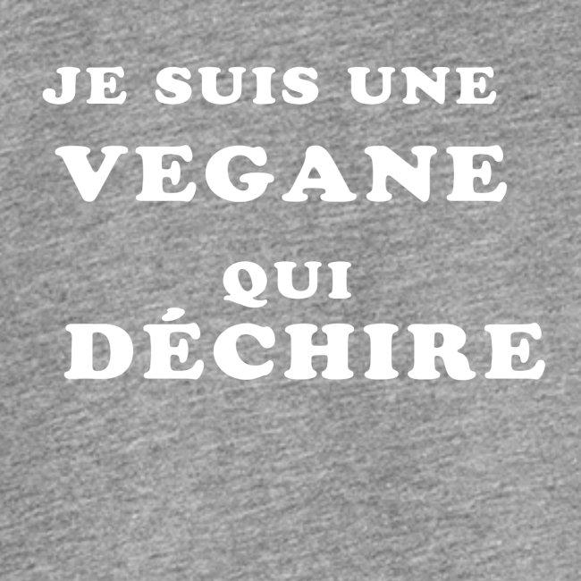 Je suis une vegane qui déchire