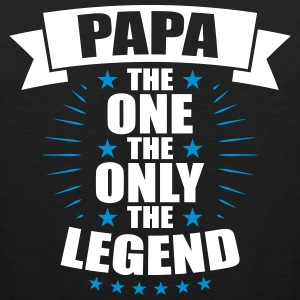Papa The One The Only The Legend vatertag - Männer Premium Tank Top