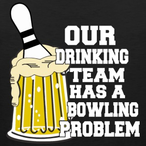 Bowling Vores Drinking Team Has A Bowling Problem - Herre Premium tanktop