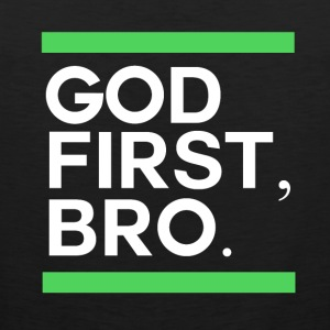 God First Bro - Believe - Men's Premium Tank Top