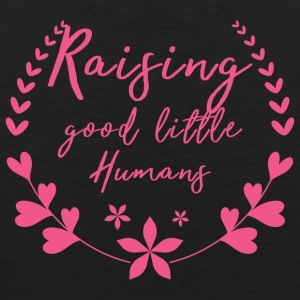 Muttertag: Raising Good Little Humans - Männer Premium Tank Top