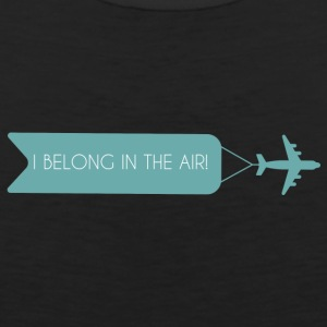 Piloto: I Belong In The Air. - Tank top premium hombre