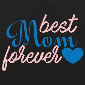 Muttertag: Best Mom Forever - Männer Premium Tank Top