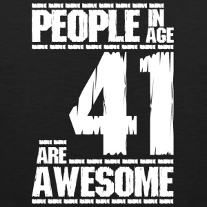 PEOPLE IN AGE 41 ARE AWESOME white - Men's Premium Tank Top