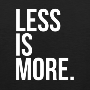 Less is more - Débardeur Premium Homme