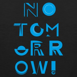 No Tomorrow - Tank top premium hombre