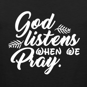 God Listens When We Pray - Men's Premium Tank Top