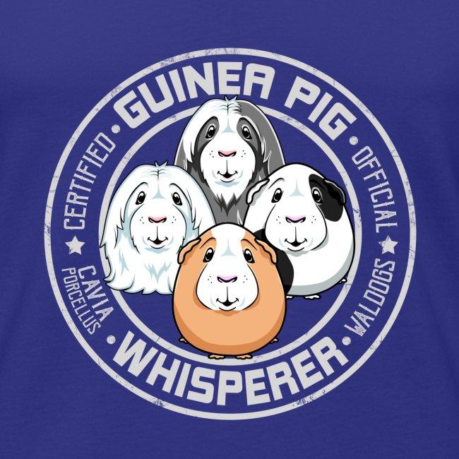 Guinea Pig Whisperer