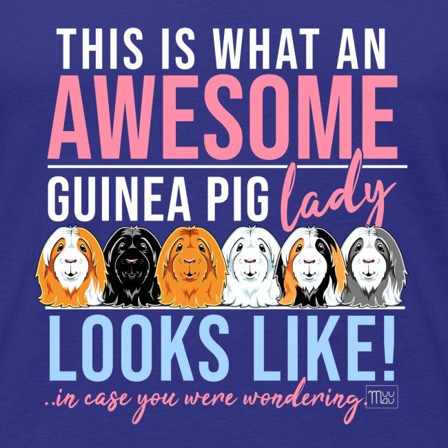 Awesome Guinea Pig Lady I