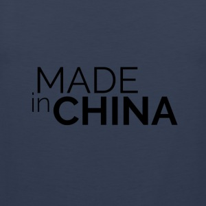 Made In China - Mannen Premium tank top