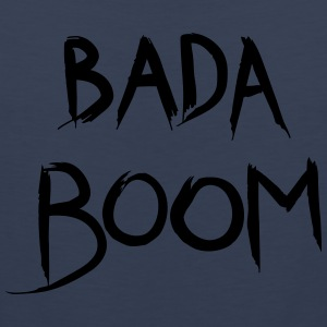 bada boom - Men's Premium Tank Top