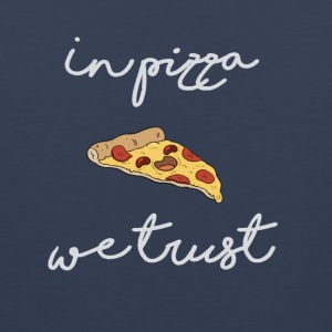 In pizza we trust - Débardeur Premium Homme