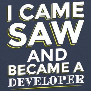 I CAME SAW AND BECAME A DEVELOPER - Männer Premium Tank Top