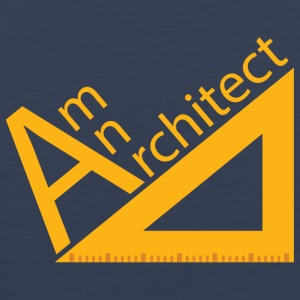 Architekt / Architektur: Am An Architect - Männer Premium Tank Top