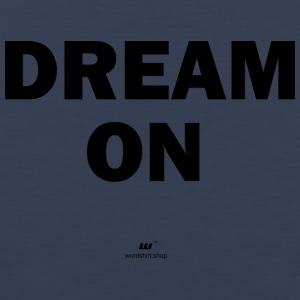 dream on - Débardeur Premium Homme