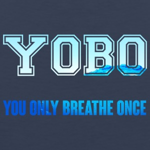 Swimming / Swimmer: YOBO - You Only Breathe Once - Men's Premium Tank Top