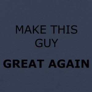 MAKE THIS GUY GREAT AGAIN - Men's Premium Tank Top