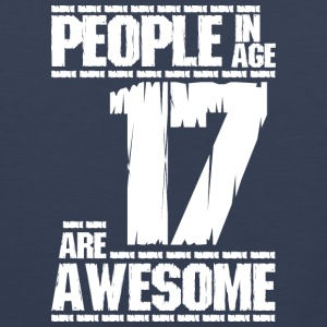 PEOPLE IN AGE 17 ARE AWESOME white - Men's Premium Tank Top