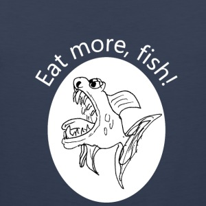 Eat more, fish - Männer Premium Tank Top
