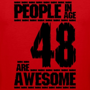 PEOPLE IN AGE 48 ARE AWESOME - Men's Premium Tank Top