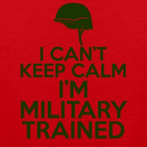 Military / Soldiers: I can't keep calm. I'm a militar - Men's Premium Tank Top