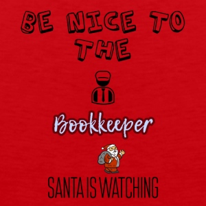 Be nice to the bookkeeper Santa is watching - Men's Premium Tank Top