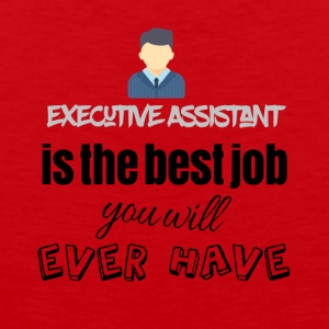 Executive assistant is the best job you will have - Männer Premium Tank Top